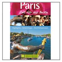 Reiseführer Paris - Zeit für das Beste